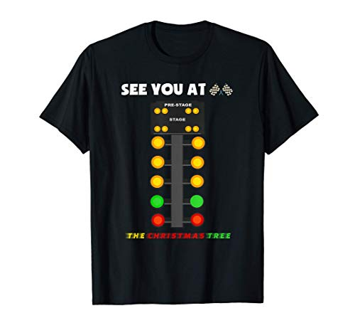 Drag Racing Christmas Tree Racer Dragstrip Funny Xmas Gift T-Shirt