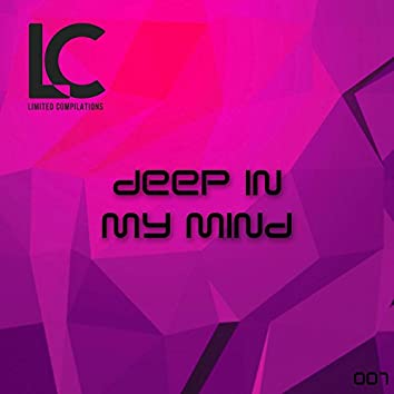 Deep In My Mind 01