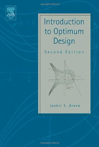 Introduction to Optimum Design 2nd Ed.