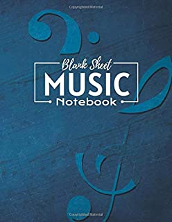 Blank Sheet Music Notebook: This musical note book is perfect as a gift for children of all ages, Individuals, and songwri...