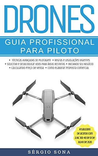 Drones: Guia Profissional para Piloto (Drones - Guia Livro 1) (Portuguese Edition)