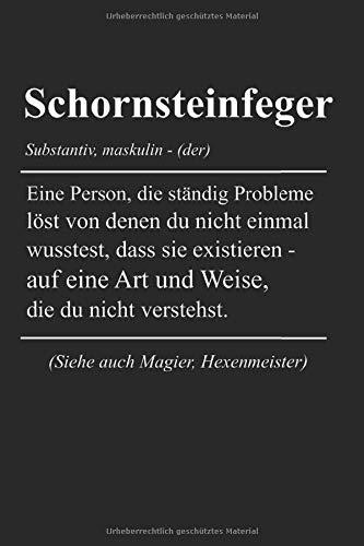 Schornsteinfeger Definiton: Schornsteinfeger & Kaminkehrer Notizbuch 6'x9' Liniert Geschenk für Ausbildung & Kamin
