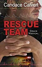 [ Rescue Team BY Calvert, Candace ( Author ) ] { Hardcover } 2014