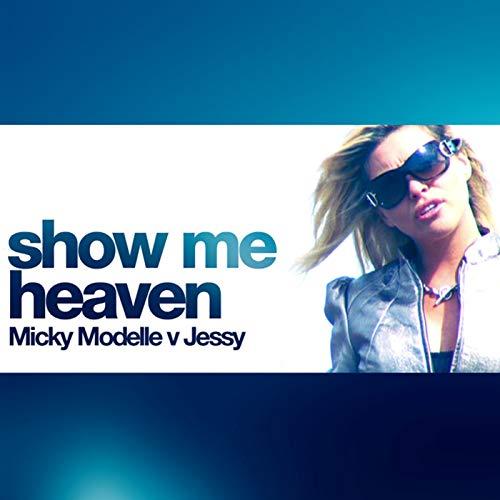 Show Me Heaven (Flip & Fill Rem…