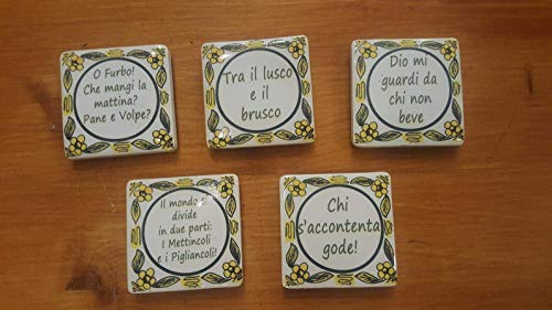 One Magnet! Collection magnet for the fridge. Tipical Italian Proverbs. Made in Siena - Italy. Help Italian craftsmen in the Covid19 emergency