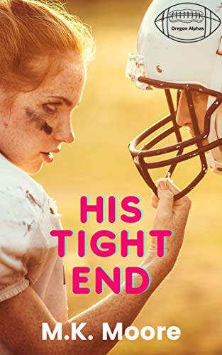 His Tight End: The Oregon Alphas