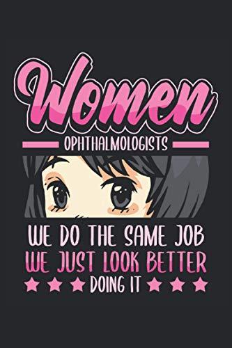 Cuaderno del oftalmólogo Simplemente nos vemos mejor haciéndolo: Cuaderno para oftalmólogos, ópticos y profesionales médicos / diario / diario para ... / planificadores y recordatorios