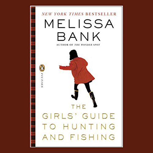 The Girls' Guide to Hunting and Fishing cover art