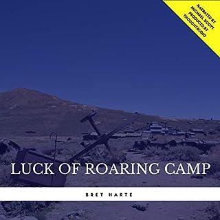 Luck of Roaring Camp audiobook cover art
