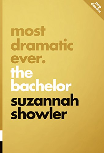 Most Dramatic Ever: The Bachelor (Pop Classics)