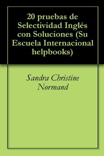 20 pruebas Selectividad Inglés Soluciones Su Escuela