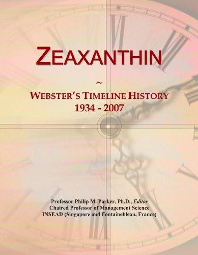 Zeaxanthin: Webster's Timeline History, 1934 - 2007