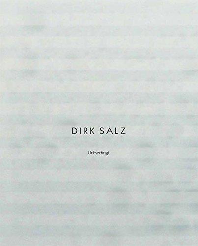 Dirk Salz. Unbedingt