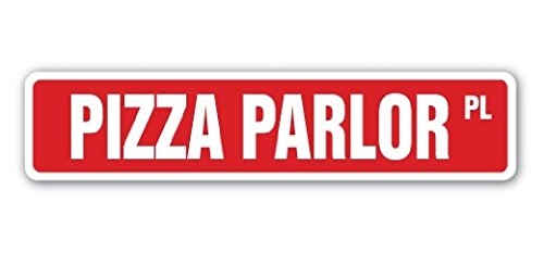 Pizza Parlor Street Sign Sticker 8'' Long Pizza Joint Italian Food Pepperoni Sausage Cheese Gift Sticker Sign - Sticker Graphic Sign - Will Stick to Any Smooth Surface -  decals, sellersku7886