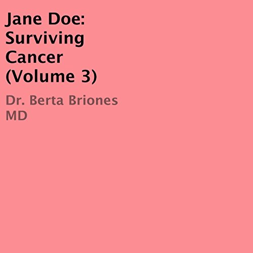 Jane Doe: Surviving Cancer, Volume 3 audiobook cover art