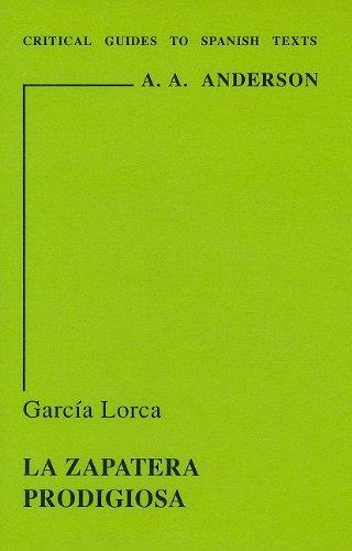 """Garcia Lorca: """"La Zapatera Prodigiosa"""": 53 (Critical Guides to Spanish Texts S.)"""