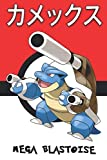Mega Blastoise: Kamex カメックス Tortank Turtok 거북왕 Pokemon Notebook Blank Lined Journal