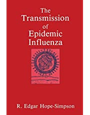 The Transmission of Epidemic Influenza