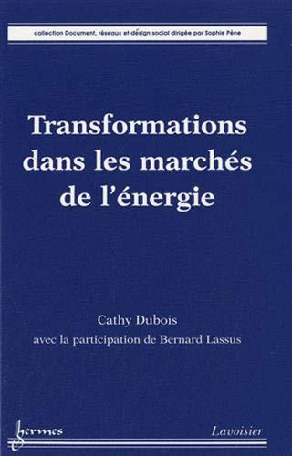 Transformations dans les marchés de l'énergie