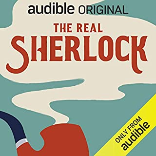 The Real Sherlock     An Audible Original              By:                                                                                                                                 Lucinda Hawksley                               Narrated by:                                                                                                                                 Lucinda Hawksley                      Length: 2 hrs and 5 mins     Not rated yet     Overall 0.0