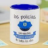 La Mente es Maravillosa - Taza frase y dibujo divertido (Los policías son nuestros súper héroes de todos los días) Regalo Policía