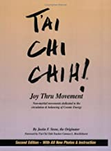 Tai Chi Chih! Joy Thru Movement