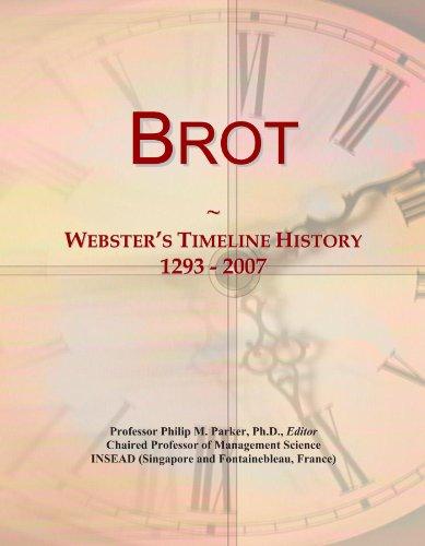 Brot: Webster's Timeline History, 1293 - 2007