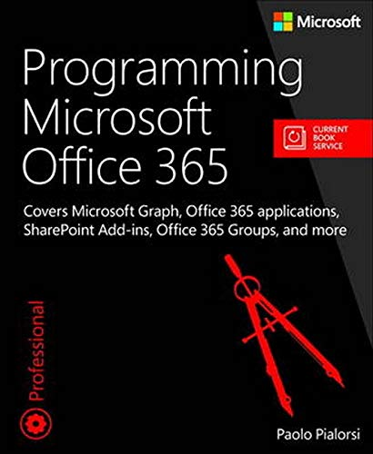 Programming Microsoft Office 365 (includes Current Book Serv [Lingua inglese]