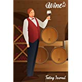 Wine Testing Journal: A Journal for Tasting Notes & Impressions (WJ) a perfect gift for wine lover