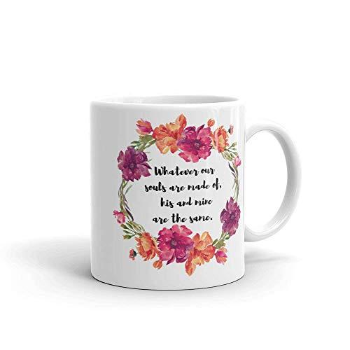 Taza con cita de libro Cumbres borrascosas Taza de café de Emily Bronte con lo que sea que nuestras almas están hechas de amor Taza de té con cita Regalo para amantes de los libros