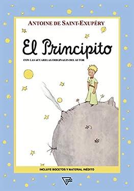 El Principito: Con las acuarelas originales del autor (Spanish Edition)