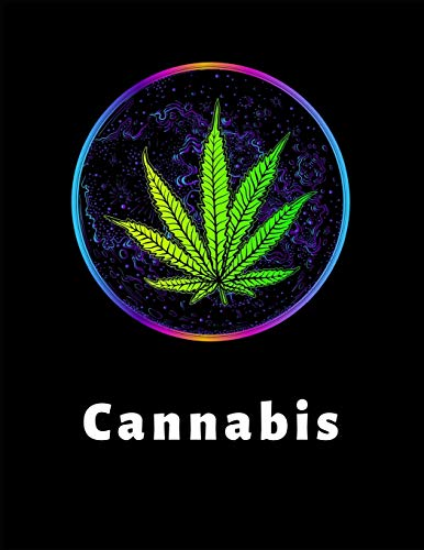 Cannabis: A Medical Cannabis Therapy Logbook, for keeping track of different strains, their effects, and symptoms relieved