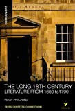 York Notes Companions: The Long 18th Century:Literature from 1660-1790