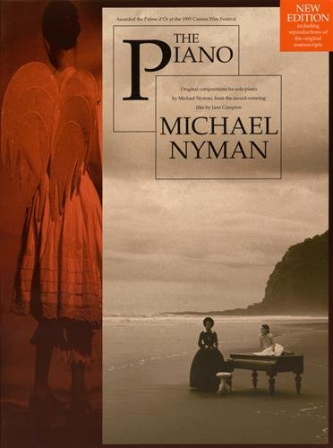 The piano: original compositions for solo piano by Michael Nyman, from the award-winning film by Jane Campion