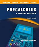By Franklin D. Demana - Precalculus: A Graphing Approach School Edition: 4th (fourth) Edition
