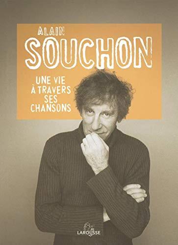 Alain Souchon: Une vie à travers ses chansons
