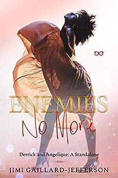 Enemies No More: An Enemies to Lovers Standalone by [Jimi  Gaillard-Jefferson]
