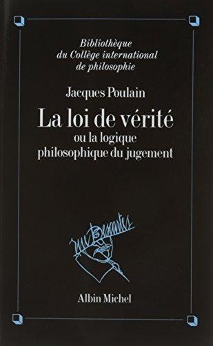 La Loi de vérité: La logique philosophique du jugement (A.M. COLL.DIV.)