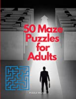 50 Maze Puzzles for Adults