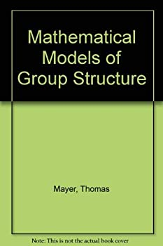 Paperback Mathematical models of group structure (The Bobbs-Merrill studies in sociology) Book