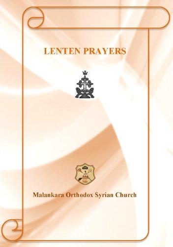 Lenten Prayers (Malankara Orthodox Syrian Church: English Prayer Series Book 1)