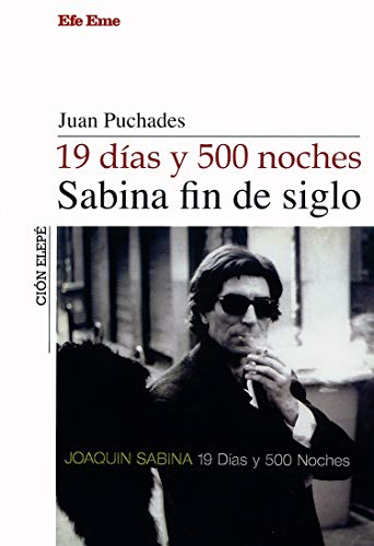 19 días y 500 noches, Sabina fin de siglo (Colección Elepé)
