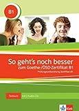 So geht's zum Goethe-/ÖSD-Zertifikat B1: Testbuch + 3 Audio-CDs (ALL NIVEAU ADULTE TVA 5,5%)