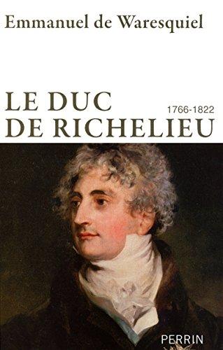 Le duc de Richelieu (1766-1822)