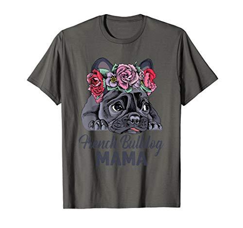 Französische Bulldogge Mama! Frenchie Welpengeschenk T-Shirt