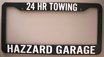 HAZZARD GARAGE 24 HR TOWING LICENSE PLATE FRAME 6X12 DUKES GIFT REDNECK SOUTHERN REBEL SOUTH MOONSHINE NASCAR BO LUKE COOTER DAISY BOSS HOGG ROSCO JESSIE GENERAL LEE TOW TRUCK FITS DODGE FORD CHEVY
