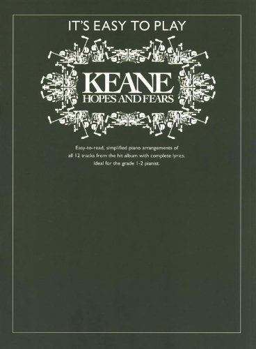 It\'S Easy To Play Keane Hopes And Fears