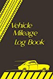 Vehicle Mileage Log Book:Simple mileage tracker for Lorry Drivers and Delivery Employees| Business mileage journal workbook For Cars, Trucks, and Motorcycles.