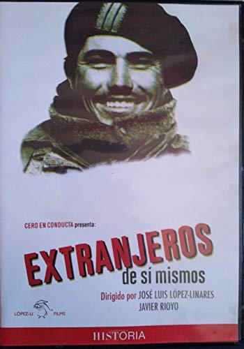 EXTRANJEROS DE SÍ MISMOS - José Luis López-Linares