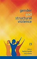 Gender and Structural Violence